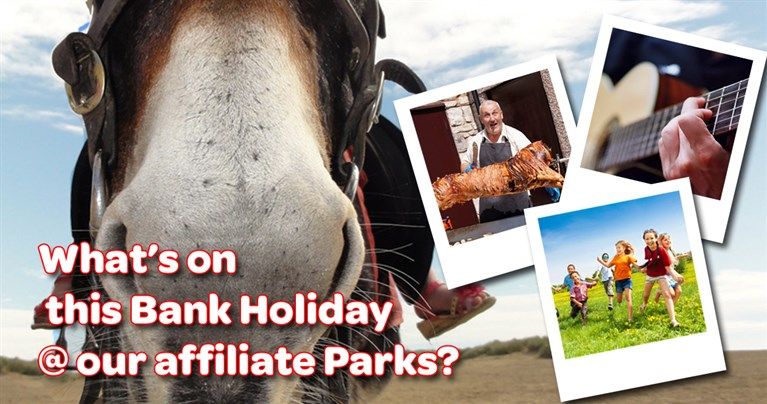 Whats on this bank holiday weekend Friday 25th - Monday 28th August in North Wales at our affiliate Caravan Parks